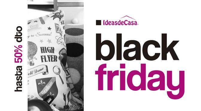 Descubre las mejores Ofertas y Descuentos en Hogar y Casa. Black Friday en Ideasdecasa con hasta un 50% de Descuento